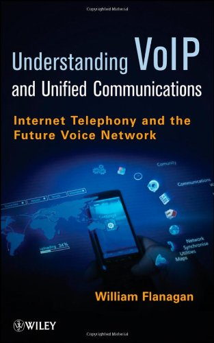 VoIP and Unified Communications Internet Telephony and the Future Voice Network  2012 edition cover