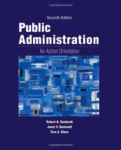 Public Administration An Action Orientation 7th 2014 (Revised) 9781133939214 Front Cover
