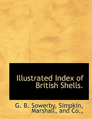 Illustrated Index of British Shells N/A 9781140588214 Front Cover