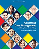 Generalist Case Management: A Method of Human Service Delivery  2017 9781305947214 Front Cover