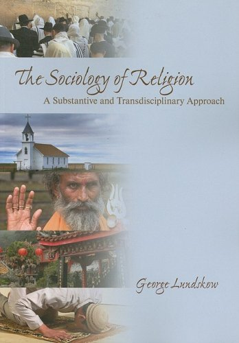 Sociology of Religion A Substantive and Transdisciplinary Approach  2008 edition cover
