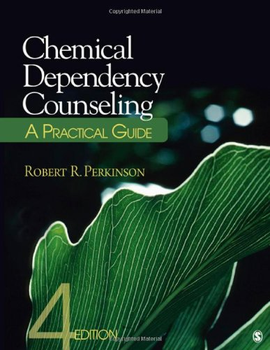Chemical Dependency Counseling A Practical Guide 4th 2012 edition cover