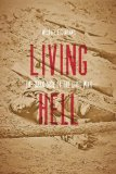 Living Hell The Dark Side of the Civil War  2014 edition cover