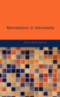 Recreations in Astronomy N/A edition cover