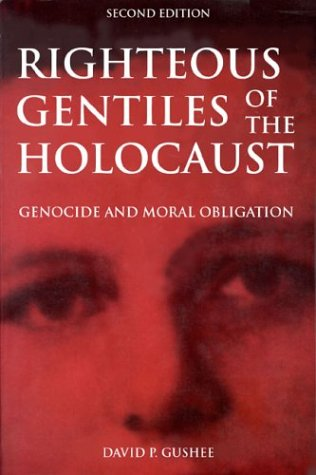 Righteous Gentiles of the Holocaust Genocide and Moral Obligation 2nd 2003 (Revised) edition cover