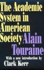 Academic System in American Society   1996 9781560009214 Front Cover
