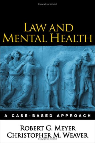 Law and Mental Health A Case-Based Approach  2006 edition cover