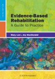 Evidence-Based Rehabilitation: A Guide to Practice  2013 9781617110214 Front Cover
