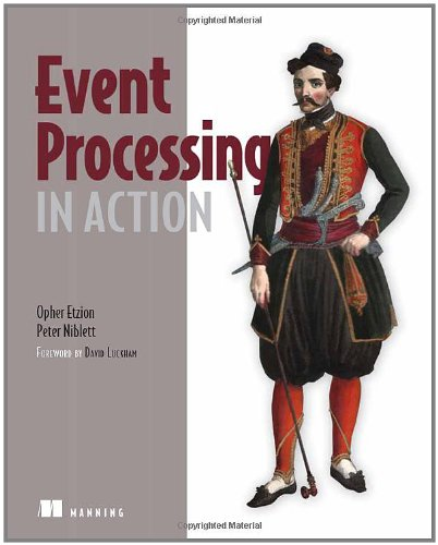 Event Processing in Action   2010 9781935182214 Front Cover
