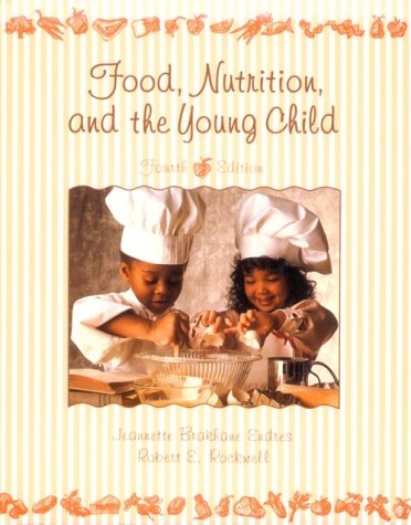 Food, Nutrition and the Young Child  4th 1994 edition cover