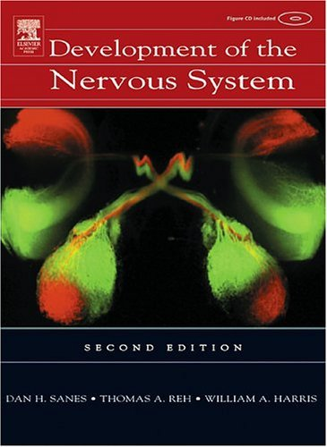 Development of the Nervous System  2nd 2005 (Revised) edition cover