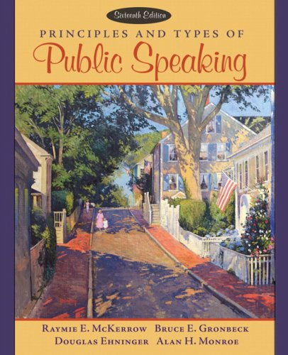 Principles and Types of Public Speaking  16th 2007 (Revised) 9780205456215 Front Cover