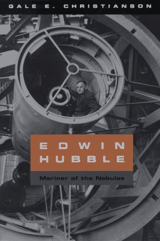 Edwin Hubble Mariner of the Nebulae N/A 9780226105215 Front Cover