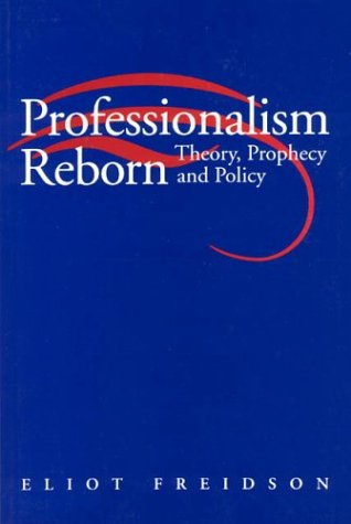 Professionalism Reborn Theory, Prophecy, and Policy N/A edition cover