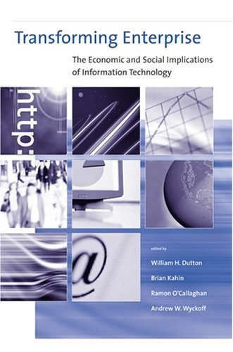 Transforming Enterprise The Economic and Social Implications of Information Technology  2004 9780262042215 Front Cover