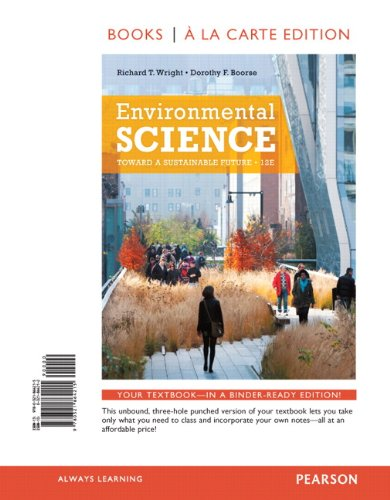 Environmental Science Toward a Sustainable Future, Books a la Carte Edition 12th 2014 edition cover