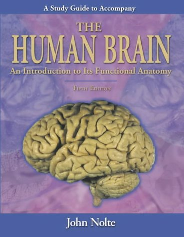 Human Brain An Introduction to Its Functional Anatomy 5th 2001 edition cover