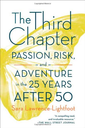 Third Chapter Passion, Risk, and Adventure in the 25 Years after 50  2010 edition cover
