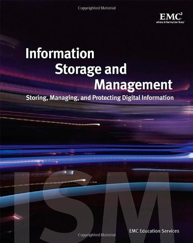Information Storage and Management Storing, Managing, and Protecting Digital Information  2009 edition cover