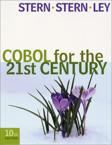 Cobol for the 21st Century  10th 2003 (Revised) 9780471073215 Front Cover