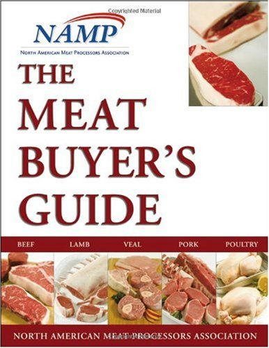 Meat Buyers Guide Beef, Lamb, Veal, Pork, and Poultry 2nd 2007 (Revised) edition cover