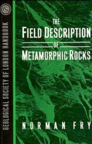 Field Description of Metamorphic Rocks  1st 1984 9780471932215 Front Cover