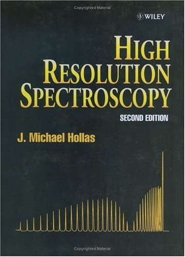 High Resolution Spectroscopy  2nd 1998 (Revised) 9780471974215 Front Cover
