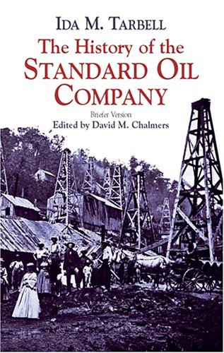 History of the Standard Oil Company   2003 (Brief Edition) edition cover
