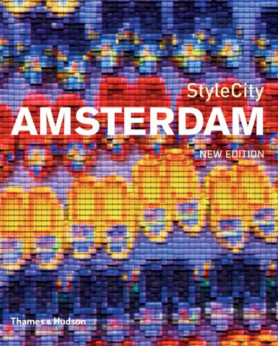 StyleCity Amsterdam (Second Edition)  2nd 2007 (Revised) 9780500210215 Front Cover