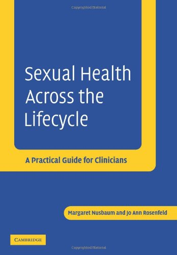 Sexual Health Across the Lifecycle A Practical Guide for Clinicians  2004 9780521534215 Front Cover