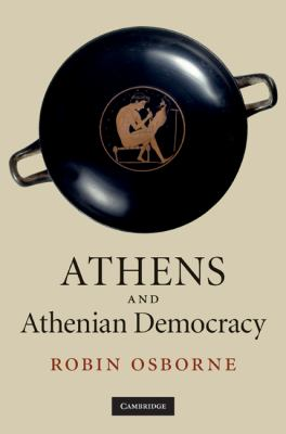 Athens and Athenian Democracy   2010 9780521844215 Front Cover