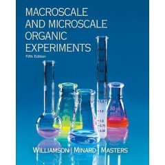Williamson Macro/microscale Organic Experiments with Passkey 5e 5th 2007 9780618779215 Front Cover
