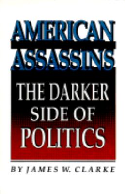 American Assassins The Darker Side of Politics  1982 edition cover