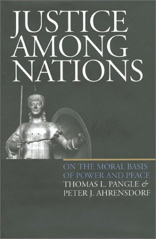 Justice among Nations On the Moral Basis of Power and Peace  1999 edition cover