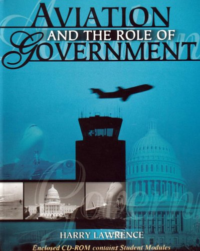 Aviation and the Role of Government  Revised  9780757519215 Front Cover
