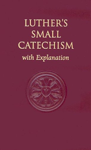 Luther's Small Catechism, with Explanation N/A edition cover