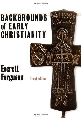 Backgrounds of Early Christianity  3rd 2003 edition cover