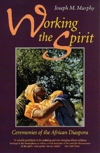 Working the Spirit Ceremonies of the African Diaspora  1995 edition cover