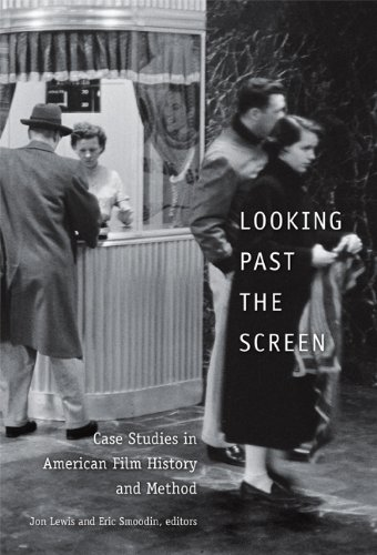 Looking Past the Screen Case Studies in American Film History and Method  2007 edition cover