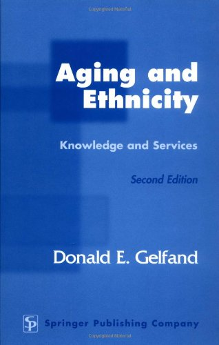 Aging and Ethnicity Knowledge and Services 2nd 2003 edition cover