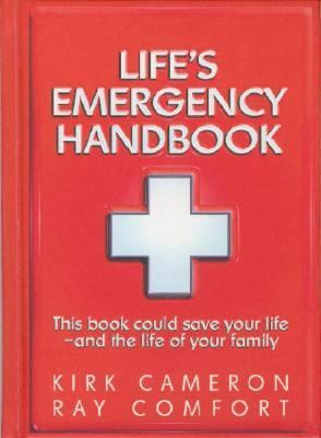 Life's Emergency Handbook: This Book Could Save Your Life - and the Life of Your Family N/A 9780882709215 Front Cover