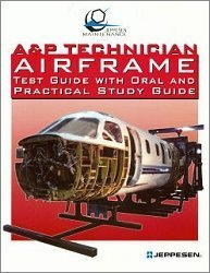 A+P TECHNICIAN AIRFRAME TEST GUIDE... N/A edition cover