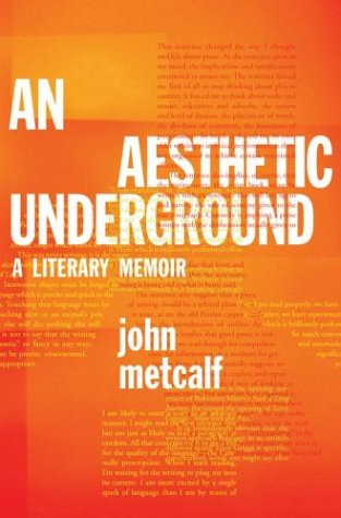 Aesthetic Underground A Literary Memoir  2003 (Teachers Edition, Instructors Manual, etc.) 9780887621215 Front Cover