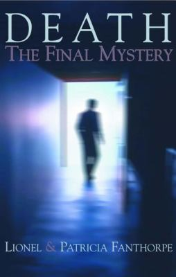 Death The Final Mystery N/A 9780888822215 Front Cover