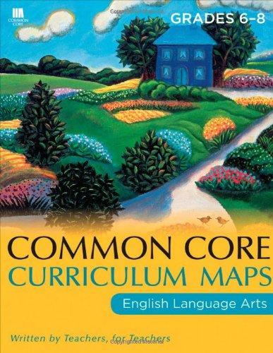 Common Core Curriculum Maps English Language Arts, Grades 6-8  2011 edition cover