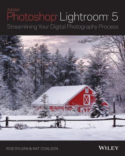 Lightroom 5 Streamlining Your Digital Photography Process  2013 edition cover