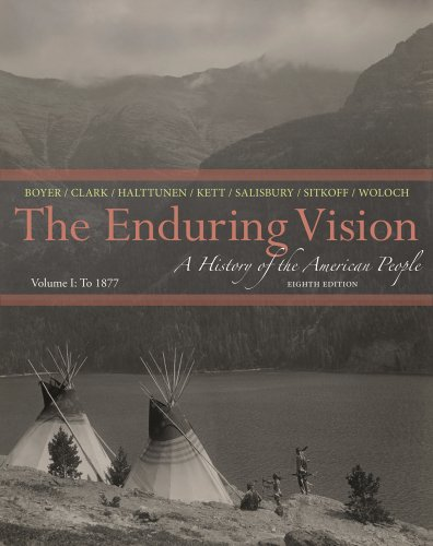 Enduring Vision - To 1877 A History of the American People 8th 2014 9781133945215 Front Cover