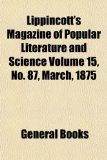 Lippincott's Magazine of Popular Literature and Science Volume 15, No 87, March 1875  N/A edition cover