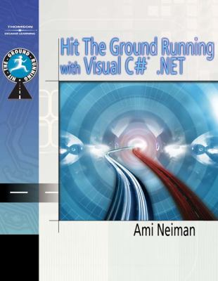 Hit the Ground Running with Visual C# . Net   2006 9781401884215 Front Cover
