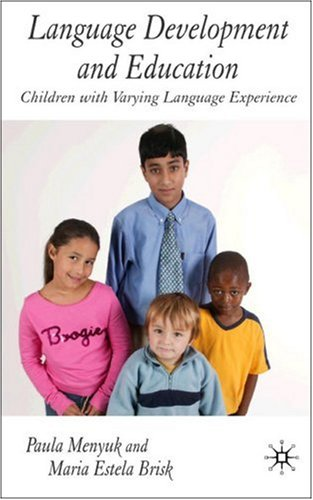 Language Development and Education Children with Varying Language Experiences  2005 edition cover